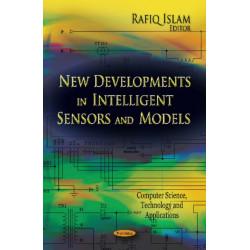 New Developments in Intelligent Sensors & Models