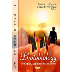 Photobiology: Principles, Applications & Effects