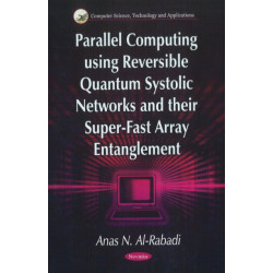 Parallel Computing Using Reversible Quantum Systolic Networks & their Super-Fast Array Entanglement