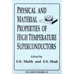 Physical & Material Properties of High Temperature Superconductors