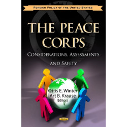 Peace Corps: Considerations, Assessments & Safety