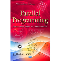 Parallel Programming: Practical Aspects, Models & Current Limitations
