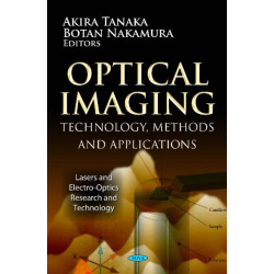 Optical Imaging: Technology, Methods & Applications