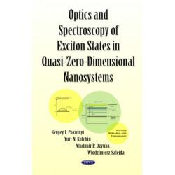 Optics & Spectroscopy of Exciton States in Quasi-Zero-Dimensional Nanosystems