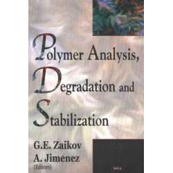 Polymer Analysis, Degradation & Stabilization