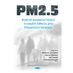 PM2.5: Role of Oxidative Stress in Health Effects & Prevention Strategy