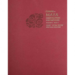 Corpus of Maya Hieroglyphic Inscriptions, Volume 5: Part 2: Xultun