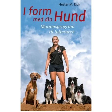 I form med din hund: motionsprogram til lufteturen