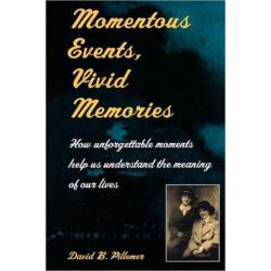 Momentous Events, Vivid Memories