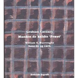 """Manden de kaldte """"Præst"""": William S. Burroughs - hans liv og værk"""