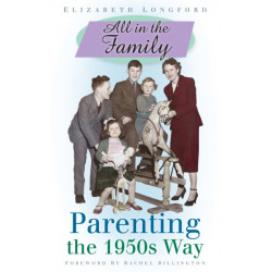 All in the Family: Parenting the 1950s Way