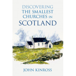 Discovering the Smallest Churches in Scotland