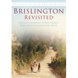 Brislington Revisited: Britain in Old Photographs