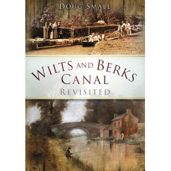 Wilts and Berks Canal Revisited