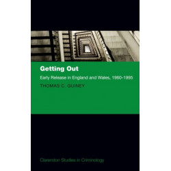 Getting Out: Early Release in England and Wales, 1960 - 1995