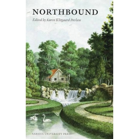 Northbound: Travels, Encounters, and Constructions 1700-1830