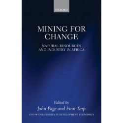 Mining for Change: Natural Resources and Industry in Africa
