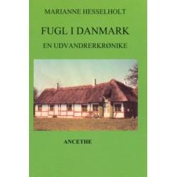 Fugl i Danmark: en udvandrerkrønike