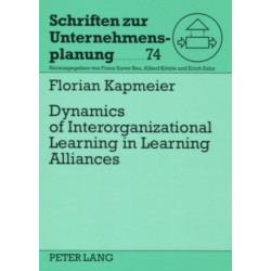 Dynamics of Interorganizational Learning in Learning Alliances