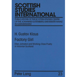 Factory Girl: Ellen Johnston and Working-class Poetry in Victorian Scotland