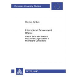 International Procurement Offices: Internal Service Providers in Procurement Organizations of Multinational Corporations