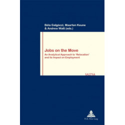 Jobs on the Move: An Analytical Approach to 'Relocation' and its Impact on Employment