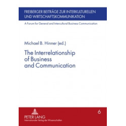 The Interrelationship of Business and Communication