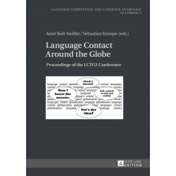 Language Contact Around the Globe: Proceedings of the LCTG3 Conference