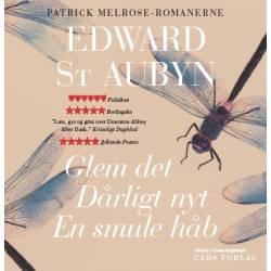Glem det Dårligt nyt En smule håb: Patrick Melrose-romanerne 1-3
