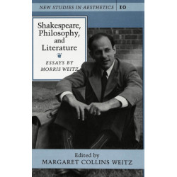 Shakespeare, Philosophy, and Literature: Essays