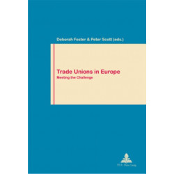 Trade Unions in Europe: Meeting the Challenge