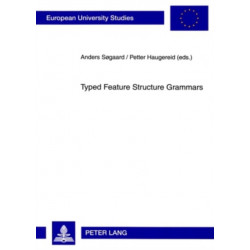 Typed Feature Structure Grammars