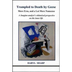 Trampled to Death by Geese: More Eros, and a Lot More Nonsense