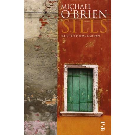 Sills: Selected Poems 1960-1999