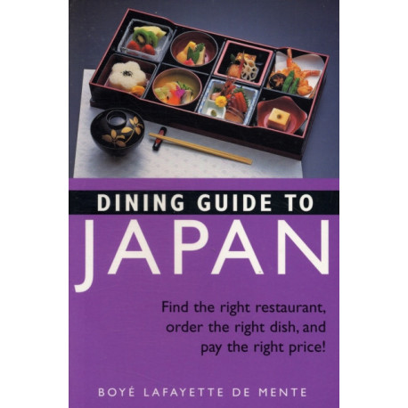Dining Guide to Japan: The Etiquette, the Language and the Choices