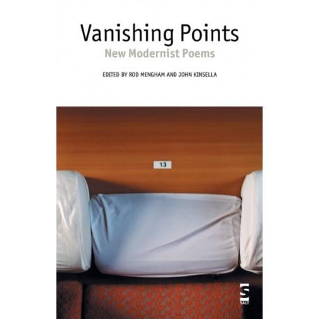 Vanishing Points: New Modernist Poems