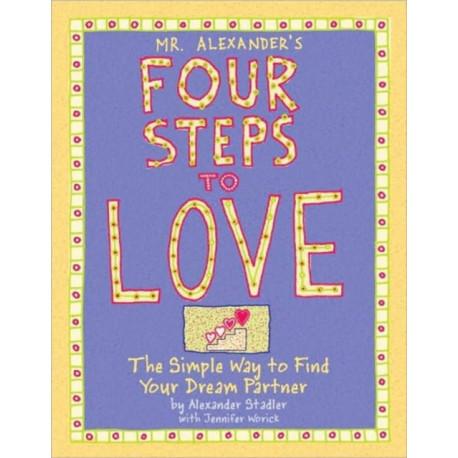 Mr Alexander's Four Steps To Love