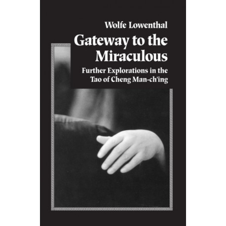 Gateway To The Miraculous