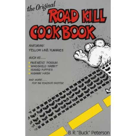 Original Road Kill Cookbook
