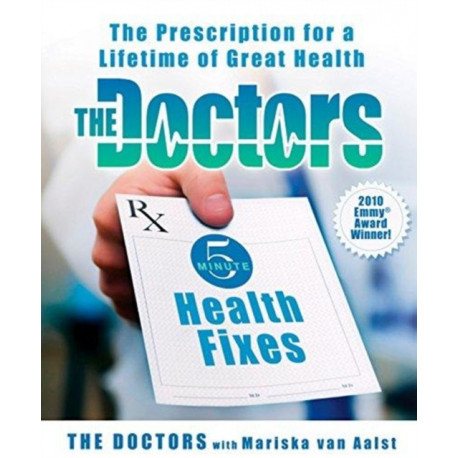 The Doctors 5-Minute Health Fixes