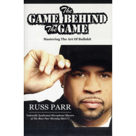 The Game Behind the Game: How to Play Chess in the Game of Life, While Everyone Else is Playing Checkers