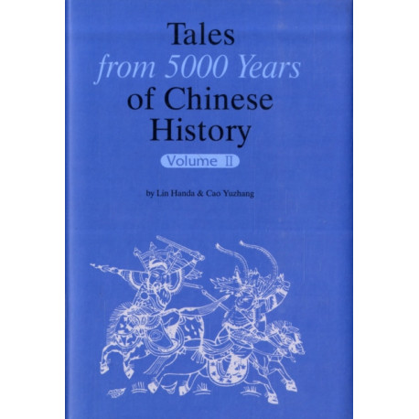 Tales from 5000 Years of Chinese History Volume 2