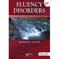 Fluency Disorders: Stuttering, Cluttering, and Related Fluency Problems