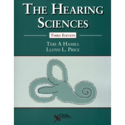 The Hearing Sciences, Third Edition