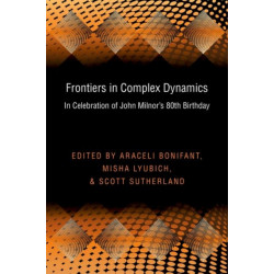 Frontiers in Complex Dynamics: In Celebration of John Milnor's 80th Birthday (PMS-51)