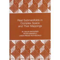 Real Submanifolds in Complex Space and Their Mappings (PMS-47)