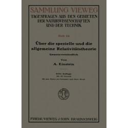 UEber Die Spezielle Und Die Allgemeine Relativitatstheorie (Gemeinverstandlich)