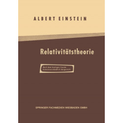 UEber Die Spezielle Und Allgemeine Relativitatstheorie: Gemeinverstandlich