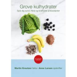Grove kulhydrater: Spis dig sund i fibre og kraftfulde antioxidanter