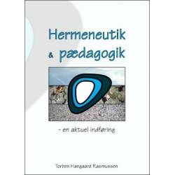 Hermeneutik & Pædagogik: en aktuel indføring